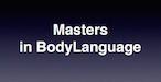 Masters in Body language | Lichaamstaal